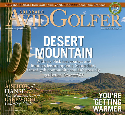 The Fall 2017 Issue Is HERE! Featured: DESERT MOUNTAIN in Scottsdale