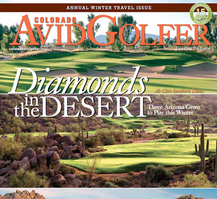 The Annual Winter Travel Issue: Troon North, Ak-Chin Southern Dunes & SunRidge Canyon