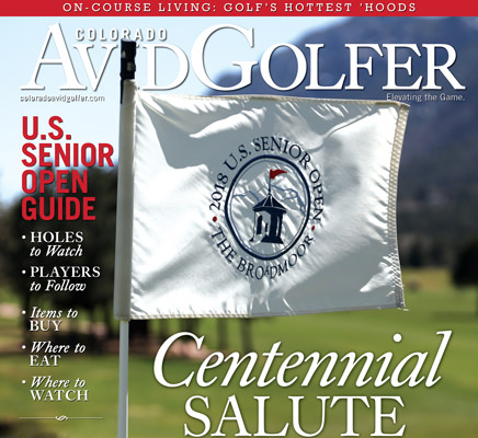 NEW JUNE ISSUE: The 2018 U.S. Senior Open at The Broadmoor