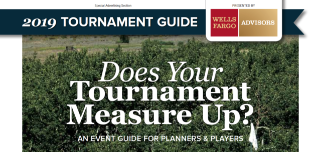 2019 Tournament Guide. Presented by Wells Fargo Advisors