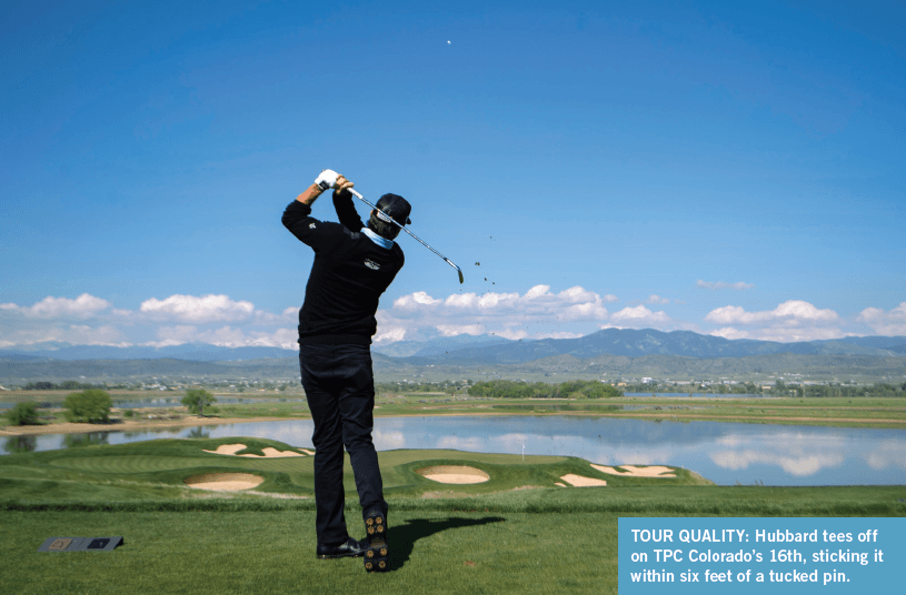 TOUR QUALITY: Hubbard tees off on TPC Colorado's 16th, sticking it within six feet of a tucked pin.
